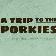 Infographic: A Trip to the Porcupine Mountains | ActionHub